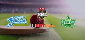 12BET Predictions BBL 2020-21 Match 36 Adelaide Strikers VS Melbourne Stars