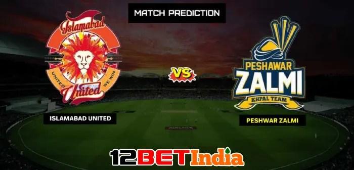 12BET Predictions PSL 2021 Islamabad United vs Peshawar Zalmi
