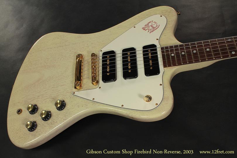 Gibson Custom Shop Firebird Non Reverse