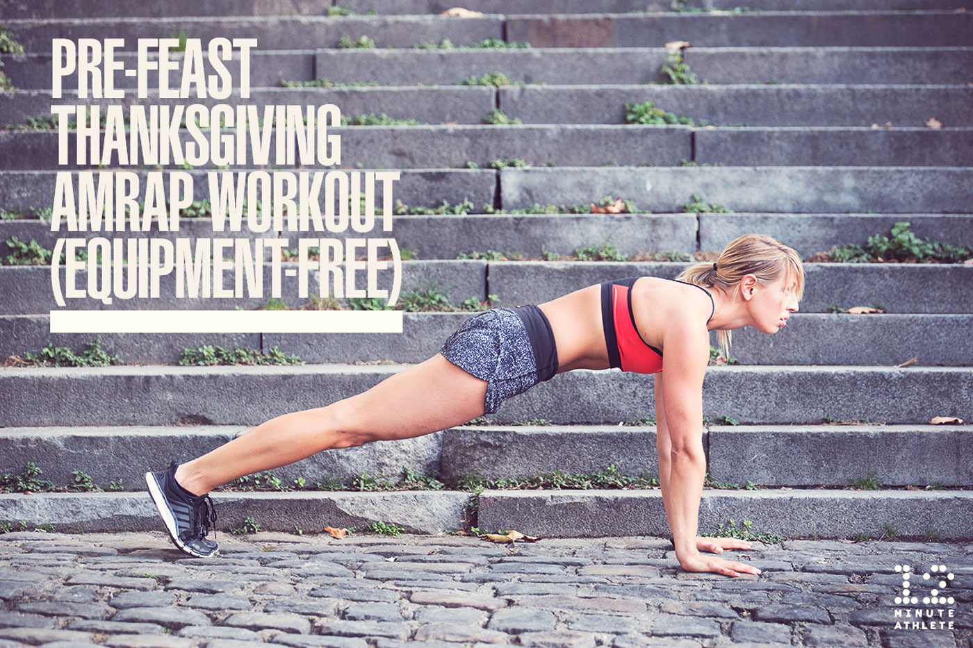 Pre-Feast Thanksgiving AMRAP Workout (Equipment-Free)