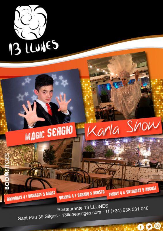 Viernes 4 y sábado 5 de agosto con Karla Show y Magic Sergio