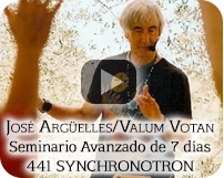 Jose Arguelles/Valum Votan - Advanced 7-day Seminar: 441 Synchronotron