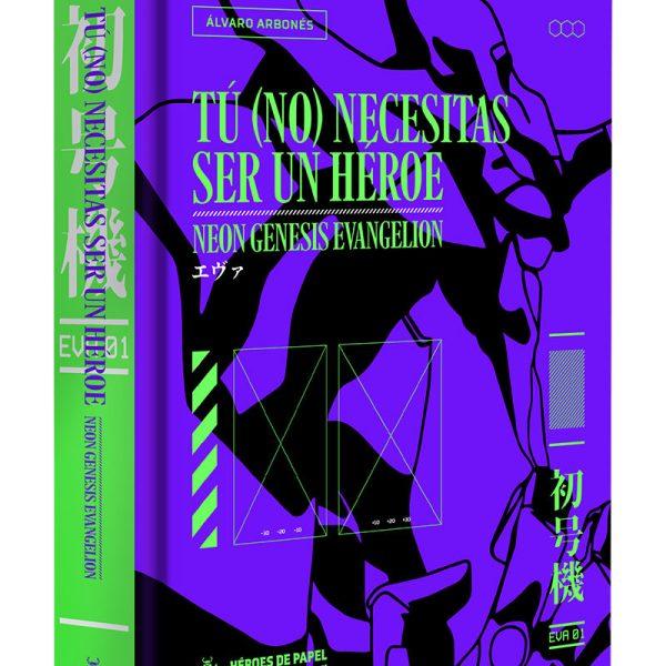 Tú (no) necesitas ser un héroe: Neon Genesis Evangelion
