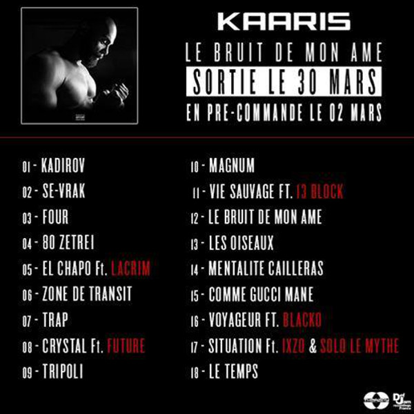 Kaaris invite Lacrim, Future, Blacko & Ixzo sur son album