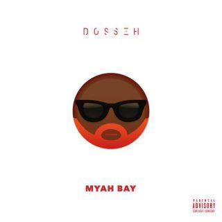 Dosseh - Myah Bay (Paroles / Lyrics)