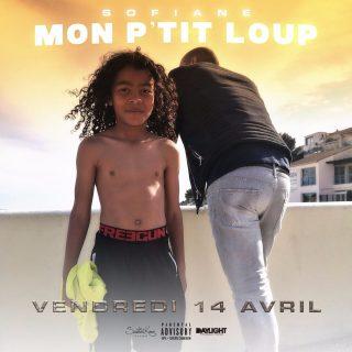 Sofiane - Mon p'tit loup (Paroles)
