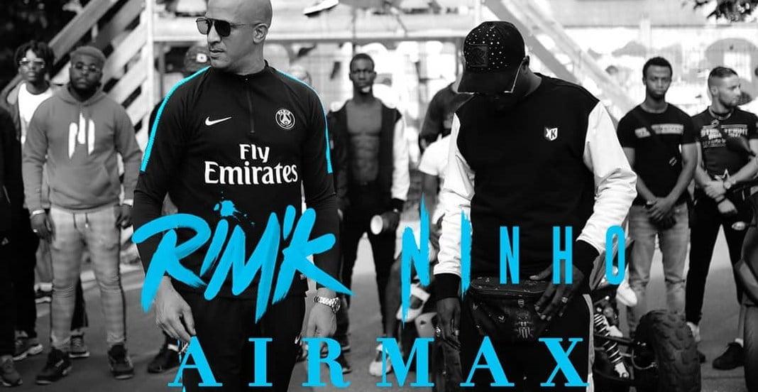 Rim'K Feat Ninho – Air Max (Son)