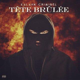 Kalash Criminel - Tête Brûlée (Son)