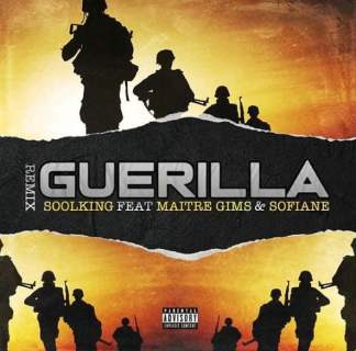 Soolking ft Maitre Gims & Sofiane - Guérilla Remix (Paroles) MP3