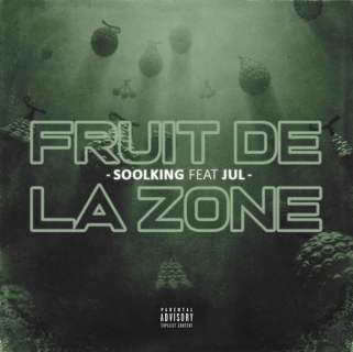 Soolking ft Jul - Fruit de la zone (Paroles) MP3