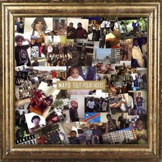 Mayo - Tout Pour Nous (Album)
