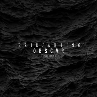 Bridjahting - Obscvr (Album)