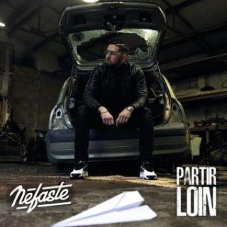 Nefaste - Partir loin (Album)
