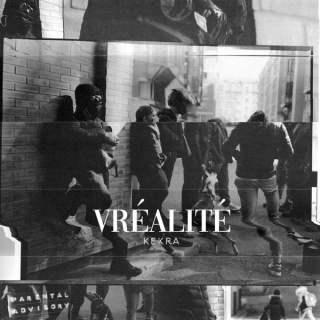 Kekra - Vréalité (Album)