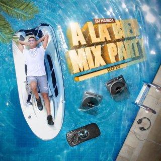 DJ Hamida - A la Bien Mix Party 2019 (Album)