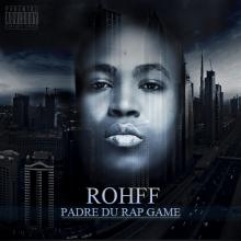 RAP ALBUM PADRE ROHFF LE DU TÉLÉCHARGER GAME