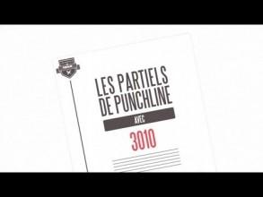 3010 - Les Partiels de Punchline - Saison 2 / #1
