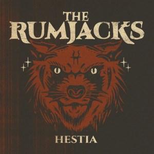 The Rumjacks - Hestia - Album Cover