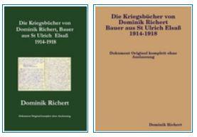 Neue Ausgabe – Die Kriegsbücher von Dominik Richert, Bauer, aus St Ulrich / Elsaß 1914-1918  Bestellen Sie das Buch  Lulu.com