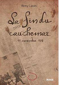 Nouveau livre » La fin du cauchemar » 11 novembre 1918