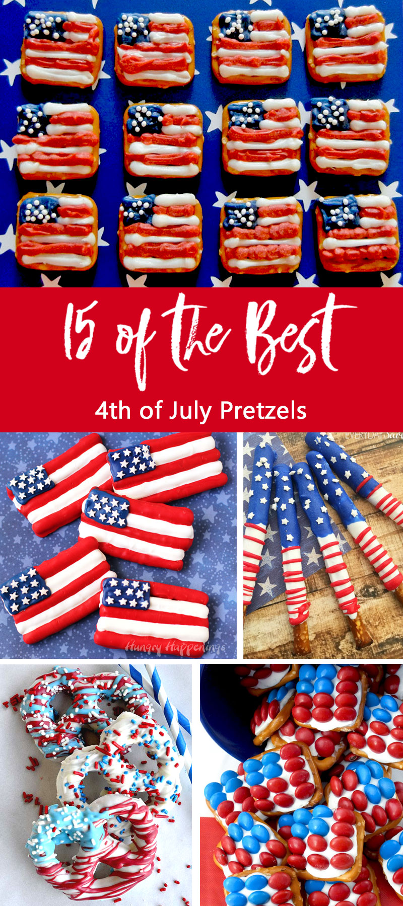 We've found 15 of the Best 4th of July Pretzels and they are sweet, salty, delicious and red, white and blue! They'd be perfect 4th of July dessert for your Fourth of July party or summer family BBQ! These 15 yummy Patriotic Pretzel Snacks will be a delicious 4th of July treat.  Pin these easy to make Independence Day desserts for later and follow us for more 4th of July Food Ideas.