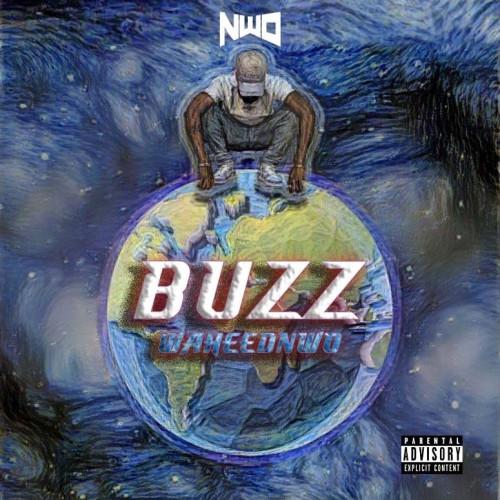 Waheed Nwo - Buzz
