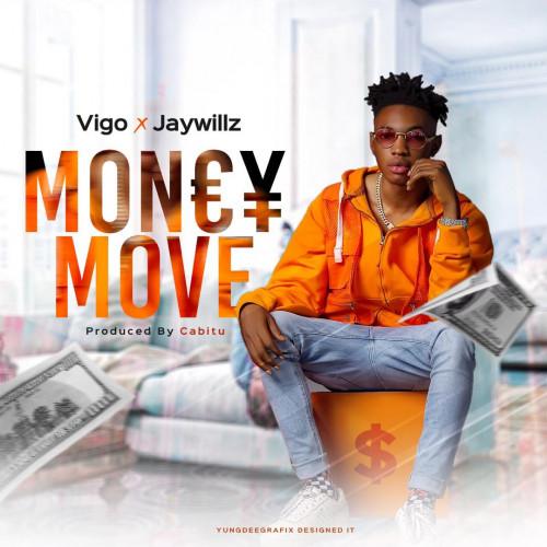 ViGo ft. Jaywillz - Money move