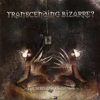 Transcending Bizarre?—The Serpent's Manifolds (2008)