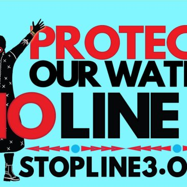 Protect our water, no LIne 3