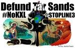 Defund Tar Sands #DefundLine3