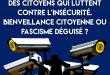 Des « citoyens » qui luttent contre l'insécurité. Bienveillance citoyenne ou fascisme déguisé ?