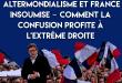 Le souverainisme :  altermondialisme et France Insoumise – Comment la confusion profite à l'extrême droite