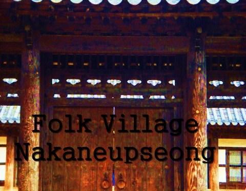 Folk Village of Nakaneupseong