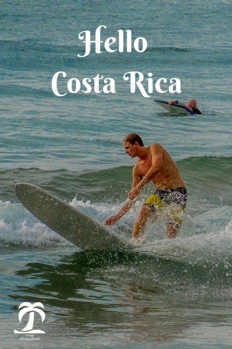 Hello Costa Rica - 1AdventureTraveler | Costa Rica with its tropical forests, birds and plants of many different species is this expat's dream adventure | Costa Rica | Central America | Expat Adventure | Tamarindo | Cloud Forest | San Ramon | Beach | Ocean | Mountains |