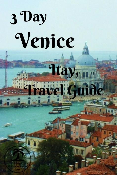 3 Day Venice Travel Guide - 1AdventureTraveler | Venice Italy Travel Guide | Travel Guide | Europe