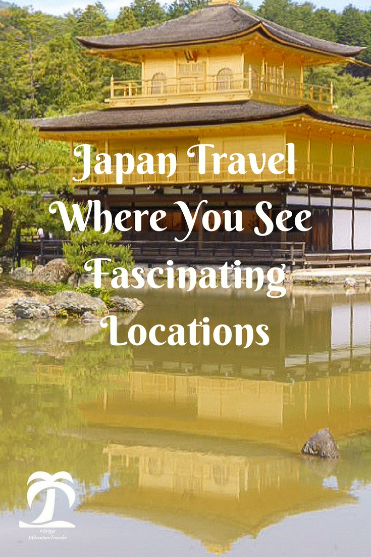 Japan Travel Where You See Fascinating Locations - 1AdventureTraveler | Japan Travel Locations | Japan Travel | Kyoto | Travel Japan | Osaka | Hiroshima | Travel |