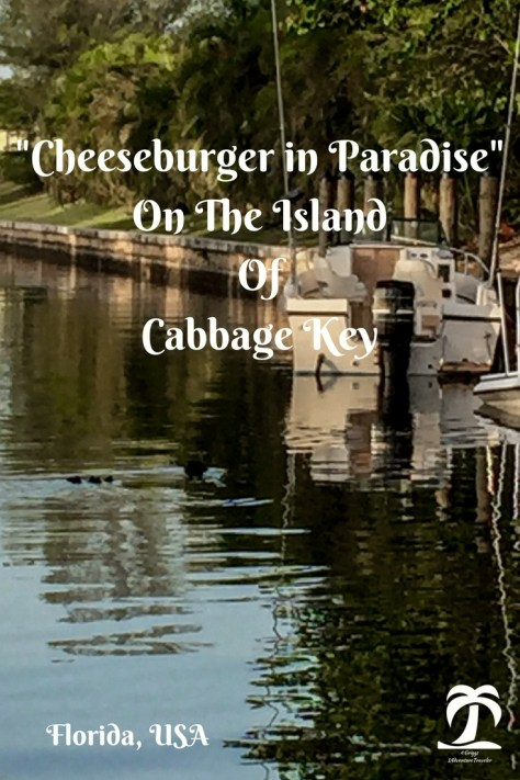 Cheeseburger in Paradise on the Island of Cabbage Key - 1AdventureTraveler | On a boating adventure in Florida I stumbled upon Cabbage Key. See whats special about this Florida Key | Florida Keys | Florida Key | Florida | Vacation Florida | Map of Florida | Travel Florida | Travel | Cabbage Key |
