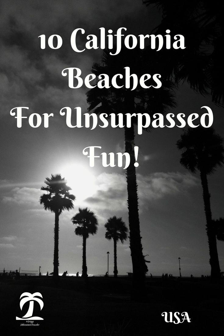 10 California Beaches For Unsurpassed Fun! - 1AdventureTraveler