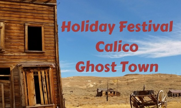 Calico Ghost Town Holiday Festival
