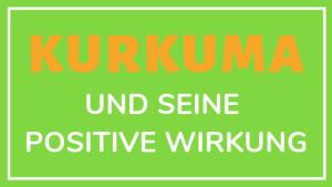 Kurkuma und seine positive Wirkung, Abnehmen, Tee, Nebenwirkung, Rezepte, Tabletten, Dosierung, Kapseln, Erfahrung, Gewürz, kaufen Lidl