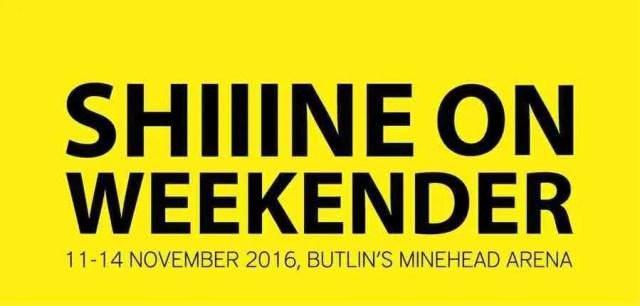 Shiiine On Weekender 2016