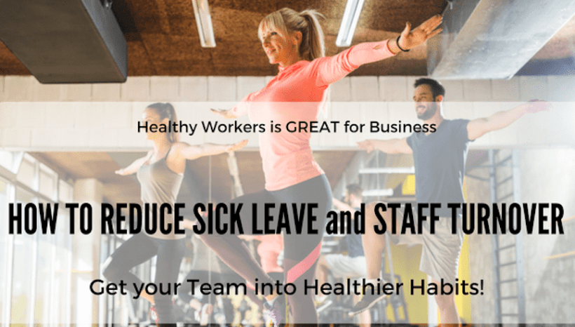 Healthy Workers is GREAT for business!!
