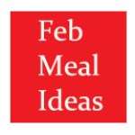 feb ideas