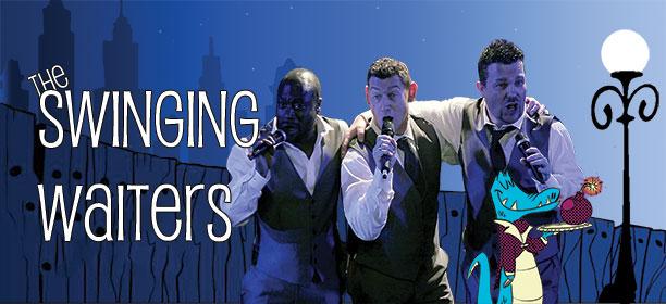 singing waiters swinging waiters