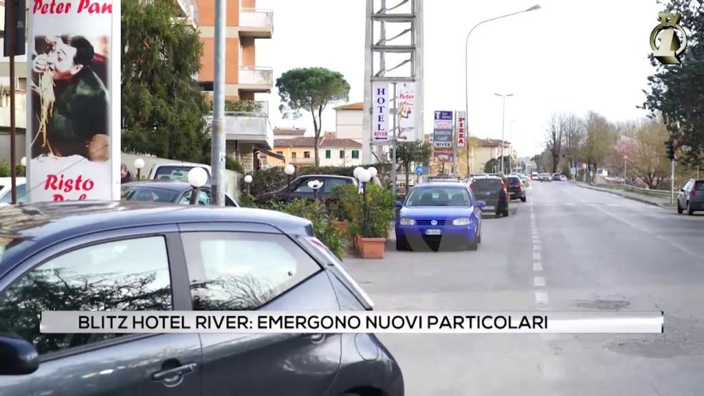Blitz hotel River: emergono nuovi particolari