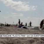 """Le spiagge toscane """"plastic free"""" già da quest'anno"""