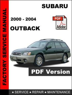 Sell SUBARU OUTBACK 2000  2004 FACTORY SERVICE REPAIR