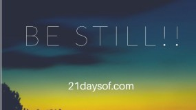 Be still!! For He is a great God!