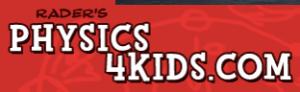 Physics for Kids Website