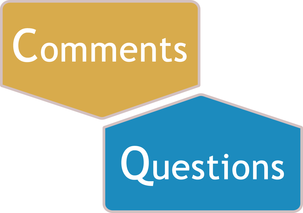 Comments and Question